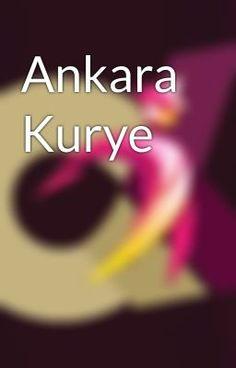"""Ankara Kurye Hizmetleri"" oku #aksiyon"