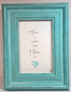 Home is Where Your Heart Is – an original design with a genuine sea glass heart and hand lettering - Cool Glass Art Designs Sea Glass Crafts, Sea Glass Art, Stained Glass Art, Fused Glass, Broken Glass Art, Shattered Glass, Art Texture, Glass Art Pictures, Glass Art Design