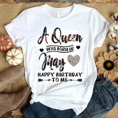 May love happy birthday T-shirt Website Name , This t-shirt is Made To Order, one by one printed so we can control the quality. Queen Birthday, Birthday Woman, Happy Birthday Me, Art Birthday, Birthday Gifts, 30th Birthday Ideas For Women, 30th Birthday Shirts, Womens Birthday Shirt, California Shirt