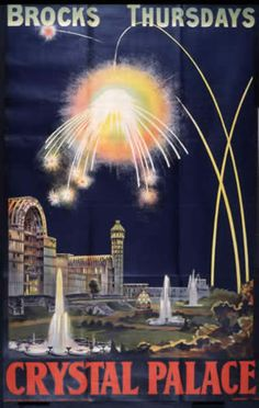 Poster for Brock's firework displays on Thursdays at Crystal Palace, Catalogue reference: COPY folio Vintage Fireworks, 4th Of July Fireworks, Crystal Palace, Hyde Park, Fine Art Prints, Framed Prints, Canvas Prints, Palace London, Expositions