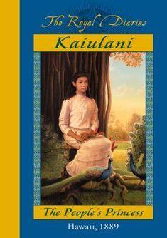 The Royal Diaries  Kaiulani: The People's Princess, Hawaii, 1889