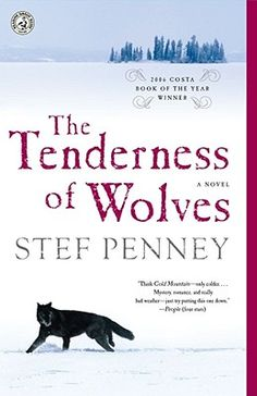 "I have to confess that I'm too much of a homebody to love most adventure and outdoor books. But I loved ""The Tenderness of Wolves"" from the start. As I said when I reviewed the book when it appeared, it's a quiet, striking story focused on characters who are all outcasts or loners in some way. The story is nuanced and complex, and the vision of the frontier compelling."