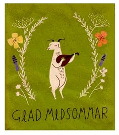 Glad Midsommar.