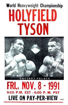 Holyfield Boxing Fight 1991 x Vintage Style Poster This poster measures x Letter pressed on thick card stock Vintage Style Poster Wrestling Posters, Boxing Posters, Boxe Fight, Combat Boxe, Professional Boxing, Boxing History, World Heavyweight Championship, Vintage Box, Vintage Style