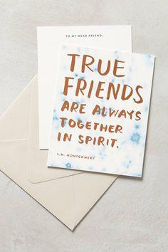 True friends are always together in spirit.