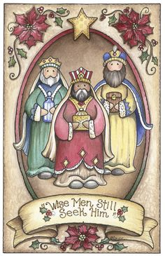 Wise Men Still Seek Him by Laurie Furnell