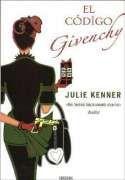 DescargarEl código Givenchy - Julie Kenner - [ EPUB / MOBI / FB2 / LIT / LRF / PDF ]