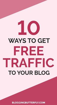 10 ways you can drive traffic to your blog for free. Read this and more blogging...