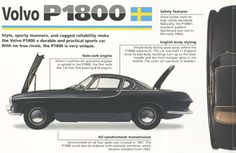 Volvo is best known for its tough and boxy sedans, but it has always had a sporty side to its character. The was Volvo's first sports coupe and is a Volvo Coupe, Volvo P1800s, Sport English, Vintage Coke, Classy Cars, Car Advertising, Vintage Posters, Cool Cars, Automobile
