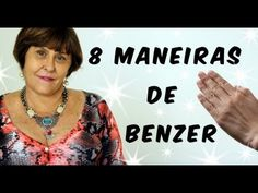 Márcia Fernandes indica 8 Maneiras de Benzimento para Proteção