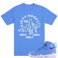 DIRTY MONEY- Jordan Pantone 7's Sneaker Match T-Shirt Tees