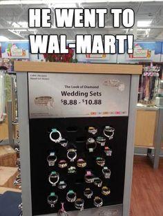 Yep. He went to Walmart