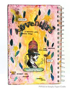 Meihsia Liu Simply Paper Crafts mixed media Art Journal for the Simon Says Stamp Monday Challenge blog!