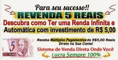 Revenda 5 reais - descubra como ter uma renda infinita | Dicasouza