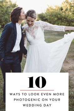 10 Ways to Look Even More Photogenic on Your Wedding Day via @PureWow