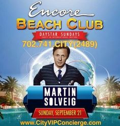 Martin Solveig Sunday September 21st at Encore Beach Club Las Vegas. Contact 702.741.2489 CITY VIP CONCIERGE for Cabana, Daybed, Bungalow Reservations and the Best of Las Vegas Pool Parties. #EncoreBeachClub #VegasPoolParties #LasVegasPoolParties #VegasCabanas #CityVIPConcierge *CALL OR CLICK TO BOOK* www.VegasCabanas.com