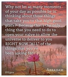 Allow the Universe to Deliver ~ Abraham