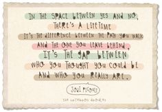 kari-shma: (via the notebook doodles: the gap between. Love Me Quotes, Book Quotes, Great Quotes, Words Quotes, Quotes To Live By, Inspirational Quotes, Nice Sayings, Life Quotes, Love Words