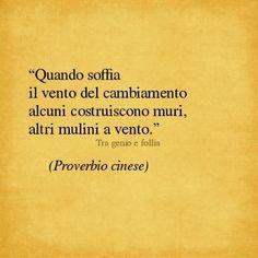 Però a fare giusta una scelta o l'altra dipende da che tipo di vento soffia  .......................................But to make the right choice or the other depends on what kind of wind blows