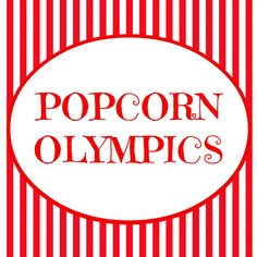 The Popcorn Olympics ~ Fun Activity for Kids! (she: Veronica) - Or so she says... I'm thinking for popcorn kickoff pack meeting this would be fun!