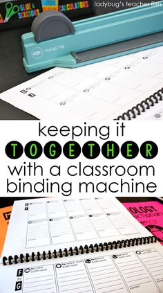 Keeping it Together with a Classroom Binding Machine