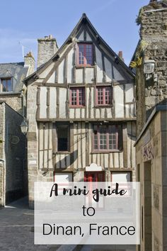 Dinan is so pretty and so quaint I didn't actually believed towns like this existed in real life. This mini guide to Dinan will make you want to visit!
