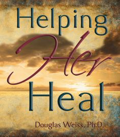 Helping Her Heal DVD by Dr. Doug Weiss