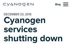 Android-alternatiivi nukkuu pois. https://cyngn.com/blog/cyanogen-services-shutting-down #potkukelkkacom