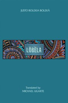 LOBELA (by Justo Bolekia Boleka; translated by Michael Ugarte; Imprint: Resource Publications). Lobela is the first volume of poetry written by Justo Bolekia Boleka, poet, author, and linguist. In these poems, Boleka expresses his connection to his native land, Equatorial Guinea, the only nation in Sub-Saharan Africa whose language of colonization is Spanish. Gods, goddesses, adoration of elders, customs, longing for a lost land, and lost way of life are all part of these poetic expressions.