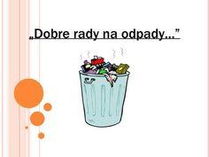 """""""Dobre rady na odpady…"""">"""
