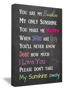 """FRAMED CANVAS PRINT (CHALKBOARD LOOK) You are my sunshine my only sunshine you make me happy when skies are gray you'll never know dear how much I love you please don't take my sunshine away (22""""x16"""") printed wall art plaque home decor sayings quotes Sticker Perfect http://www.amazon.com/dp/B00IA4J42I/ref=cm_sw_r_pi_dp_RD5dvb0QC0854"""