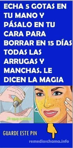 Echa 5 gotas en tu mano y pásalo en tu cara para borrar en 15 días todas las arrugas y manchas. Le dicen la magia blanca de la juventud. #mascarilla #arrugas #MagiaBlanca #juventud Beauty Care, Beauty Hacks, Hair Beauty, Natural Treatments, Natural Remedies, Face Tips, Keep Fit, Tips Belleza, Beauty Recipe