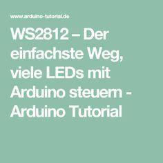 WS2812 – Der einfachste Weg, viele LEDs mit Arduino steuern - Arduino Tutorial