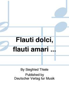 Flauti dolci, flauti amari ...