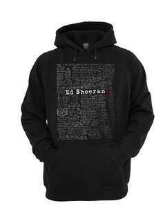 ED Sheeran Lyrics Quote for Hoodie mens and Girl T by FunnyShirt