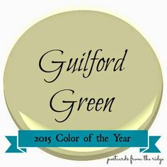 Postcards from the Ridge: 2015 Color of the Year ~ Guilford Green