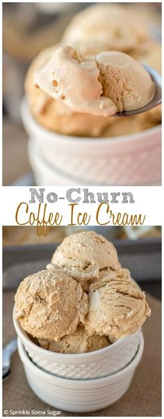 No-Churn Coffee Ice Cream. So creamy, flavorful and best of all, ridiculously easy to make! My new favorite way to make ice cream!