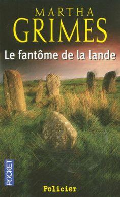 Le fantôme de la lande: Amazon.fr: Martha Grimes, Christian Mari: Livres