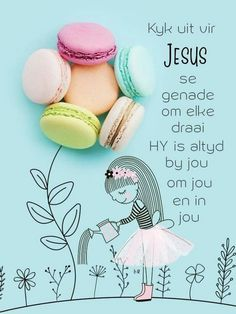 Morning Blessings, Good Morning Wishes, Morning Messages, Bible Quotes, Me Quotes, Afrikaans Language, Lekker Dag, Afrikaanse Quotes, Goeie More