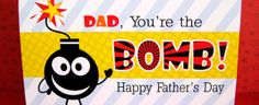 You're the BOMB and 28 father's day activities and homemade gift ideas