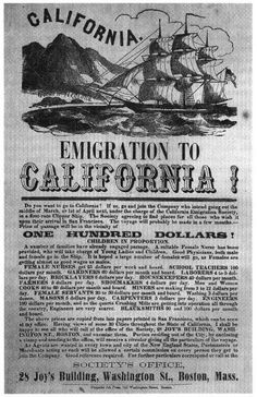 2. California, especially San Francisco, has been a magnet for work for many years. In 1848, flyers advertised for people to come to California during the Gold Rush lists a variety of jobs available.