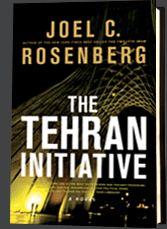 The Tehran Initiative by Joel C. Rosenberg, Part Two of The Twelfth Imam series.