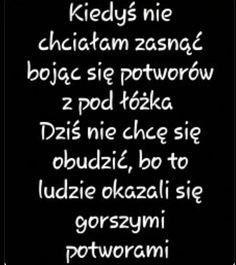 moje życie Life Thoughts, Good Thoughts, Sad Texts, Motivational Quotes, Inspirational Quotes, Happy Photos, Fake Love, More Than Words, Mood Quotes