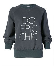 do epic chic, too!