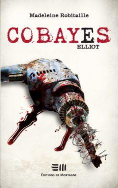 cobayes-6-Elliot par madeleine robitaille
