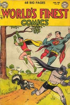 The issue in which we learned that a skunk — not Kryptonite — is Superman real Achilles' heel. | 23 Absurdly Lame Things That Happened To Superman, Batman, And Robin