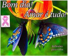 """Bom dia! Acesse: """"Amar é ..."""" (frases). Participe da campanha #OutubroRosa (contra o câncer de mama), compartilhando, comentando, curtindo."""
