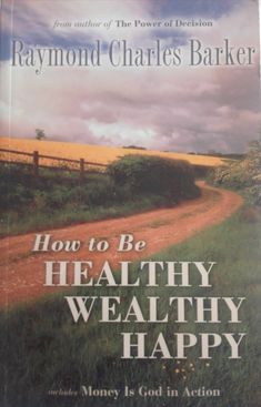 How to be Healthy, Wealthy, Happy Healthy, Happy, Shape, Gratitude, Recommended Books, Author, Universe, Dios, Ser Feliz