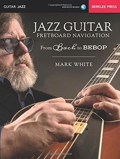 Jazz Guitar Fretboard Navigation: From Bach to Bebop by M... https://www.amazon.com/dp/0876391722/ref=cm_sw_r_pi_dp_x_4hI3zb6C3AM56