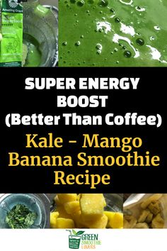 Need an energy boost? Forget coffee! Instead, try this Green Smoothie Energy Recipe. It's quick and easy to make. Kale, Mango, Bananas with added superfood energy powder. Learn how to make this easy smoothie recipe for lasting energy morning, noon or night.